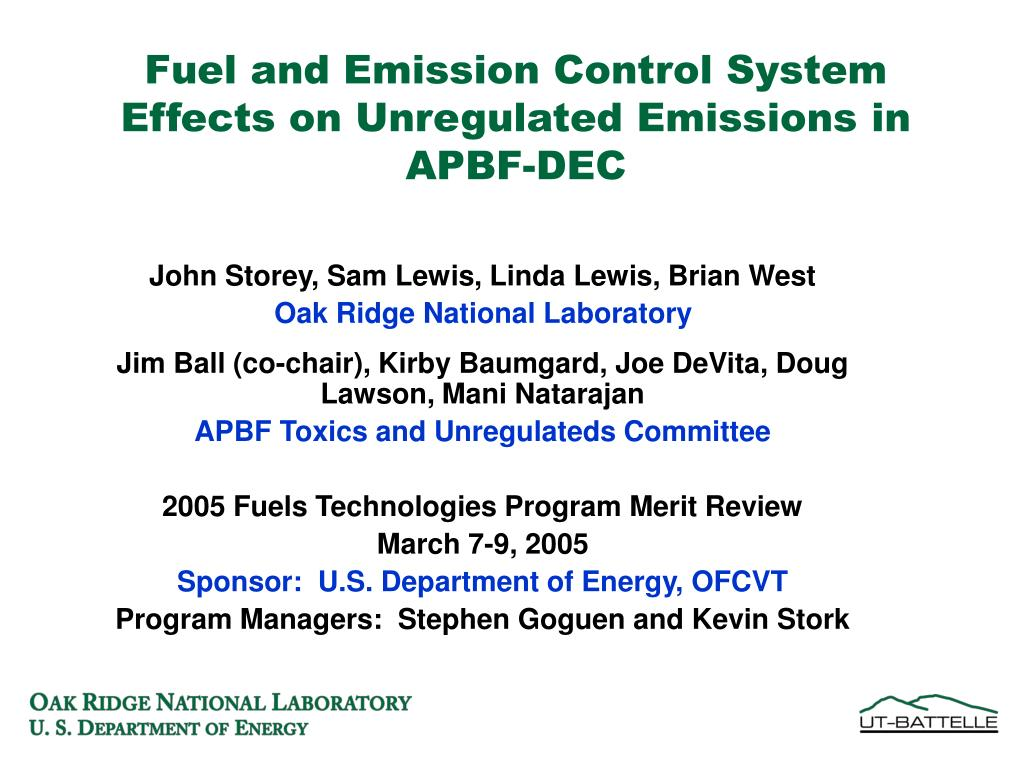 fuel and emission control system effects on unregulated emissions in apbf dec l.