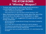 the atom bomb a winning weapon