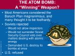 the atom bomb a winning weapon9