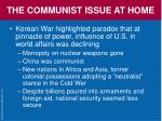 the communist issue at home