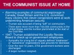 the communist issue at home41