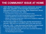 the communist issue at home42