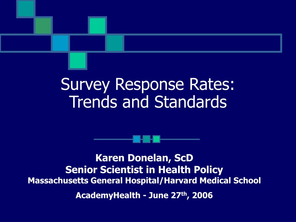 survey response rates trends and standards l.