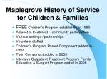 maplegrove history of service for children families