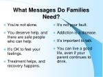 what messages do families need