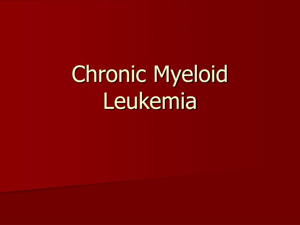 chronic myeloid leukemia Chronic myeloid leukemia (cml) - free download as pdf file (pdf), text file (txt) or read online for free.