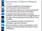 characteristics of effective programs continued