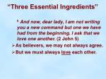 three essential ingredients12