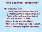 three essential ingredients7