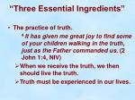 three essential ingredients8