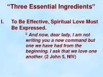 three essential ingredients9
