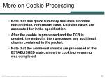 more on cookie processing