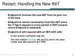restart handling the new init