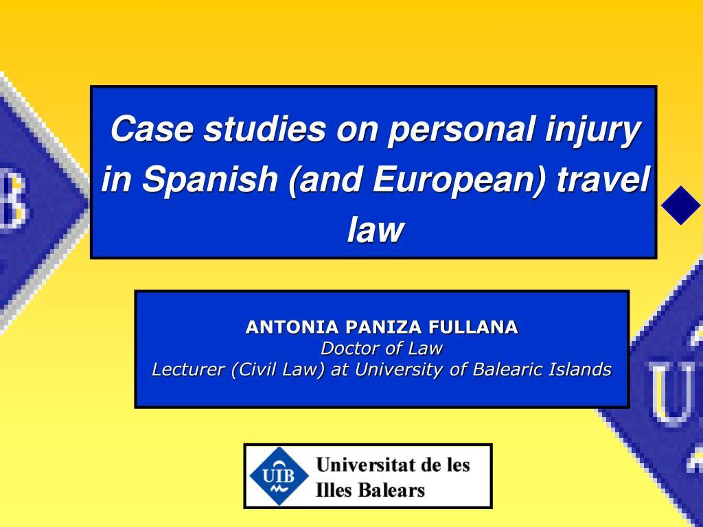 case studies on personal injury in spanish and european travel law l.