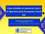 case studies on personal injury in spanish and european travel law