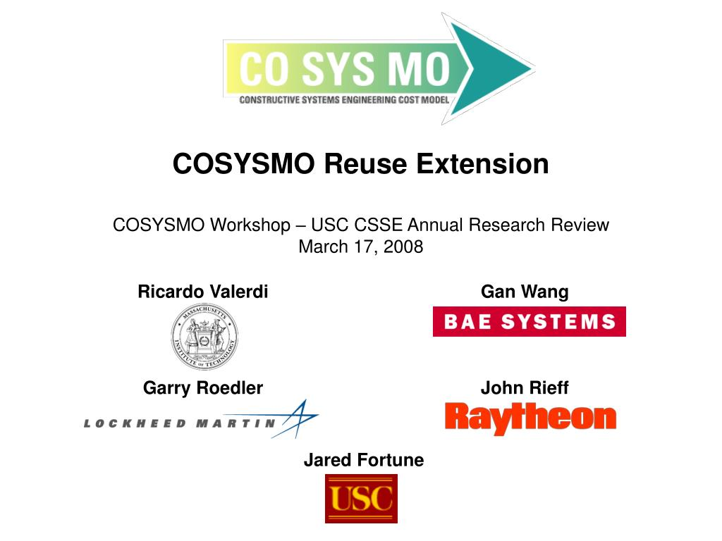 cosysmo reuse extension cosysmo workshop usc csse annual research review march 17 2008 l.