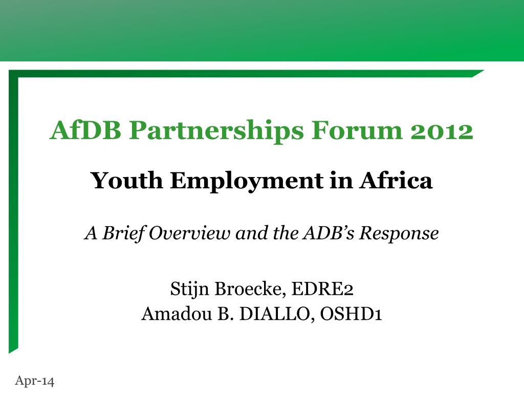 afdb partnerships forum 2012 l.