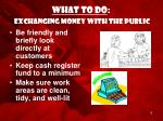 what to do exchanging money with the public