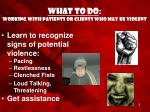 what to do working with patients or clients who may be violent