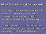 why is scientific integrity so important