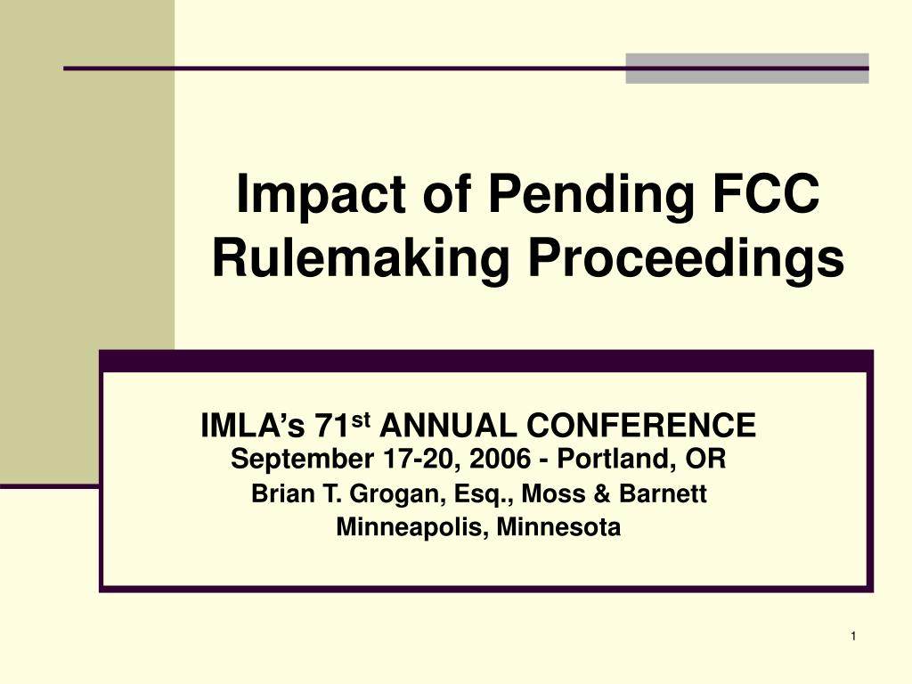 impact of pending fcc rulemaking proceedings l.