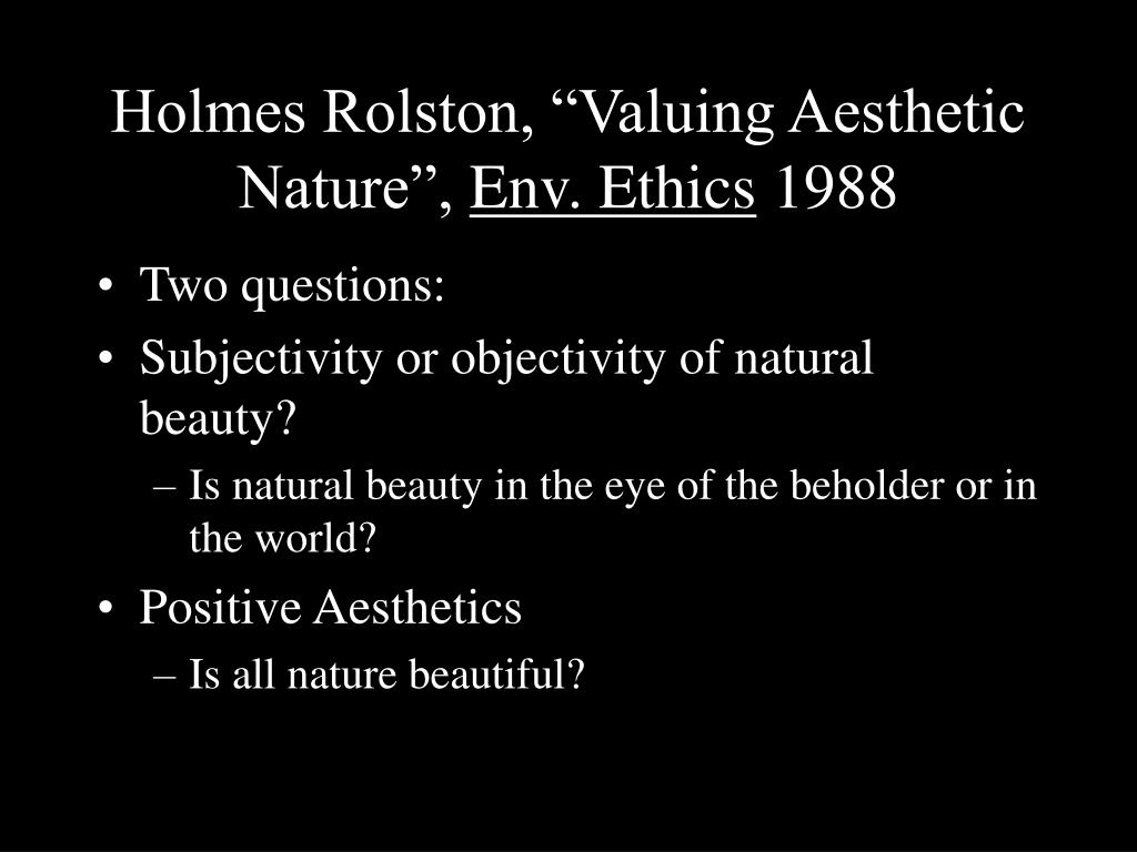 holmes rolston valuing aesthetic nature env ethics 1988 l.