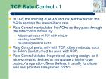 tcp rate control 1