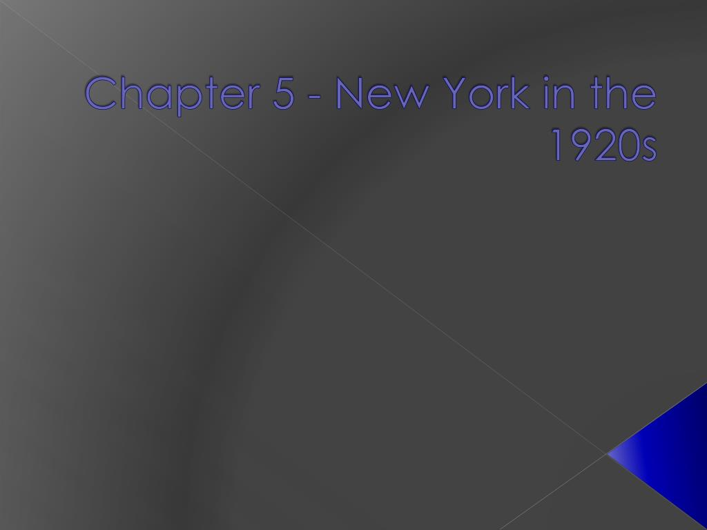 chapter 5 new york in the 1920s l.