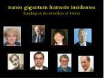 nanos gigantum humeris insidentes standing on the shoulders of giants