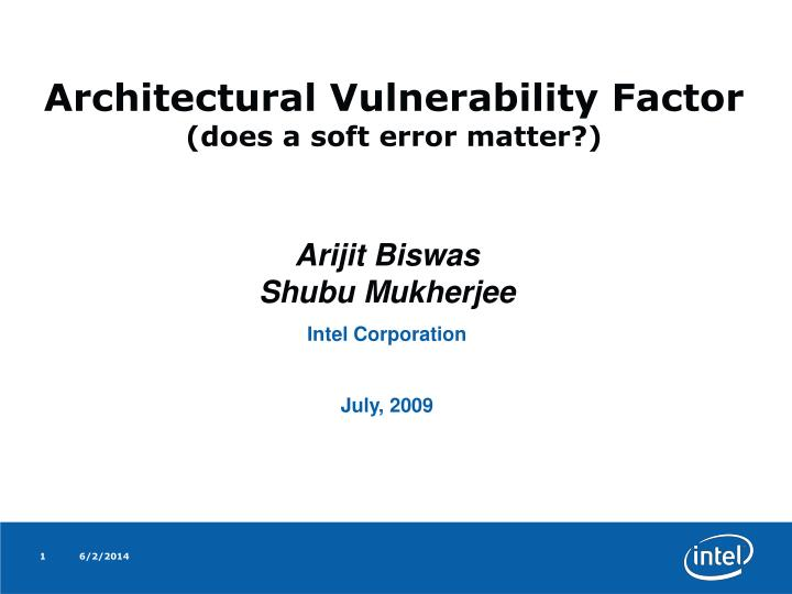 architectural vulnerability factor does a soft error matter n.