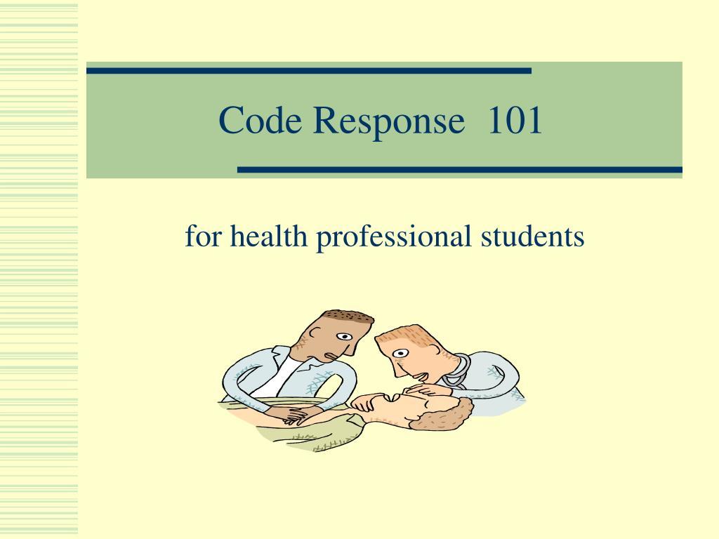 code response 101 l.
