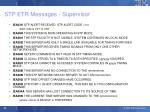 stp etr messages supervisor