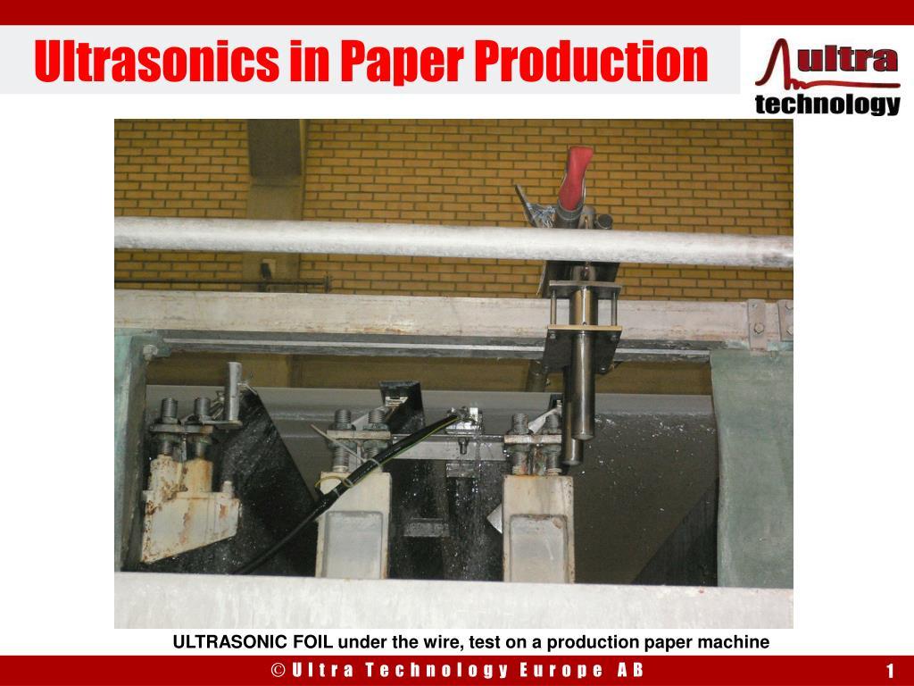 ultrasonics in paper production l.