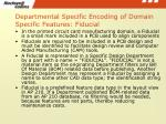 departmental specific encoding of domain specific features fiducial