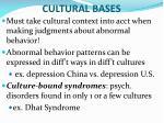 cultural bases