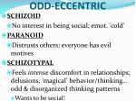 odd eccentric