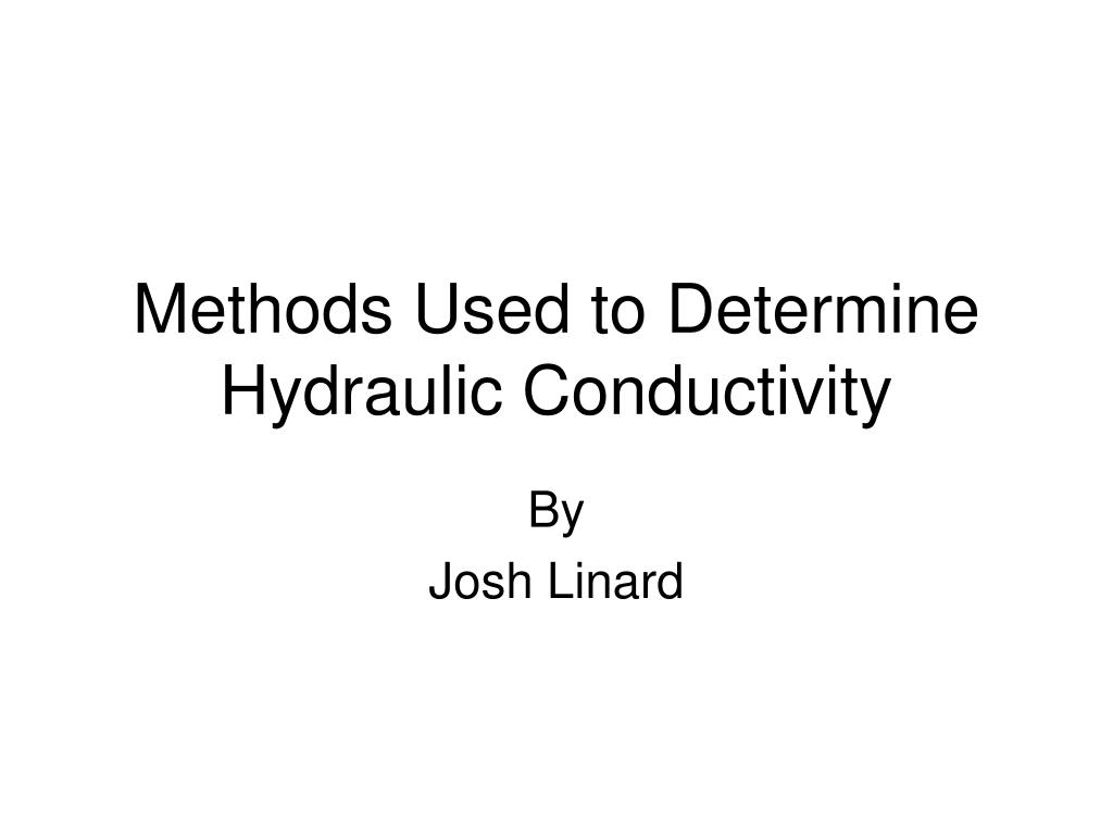 methods used to determine hydraulic conductivity l.