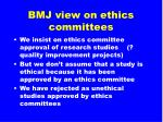bmj view on ethics committees