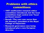 problems with ethics committees16