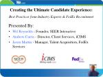 creating the ultimate candidate experience best practices from industry experts fedex recruitment