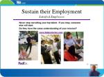 sustain their employment satisfied employees
