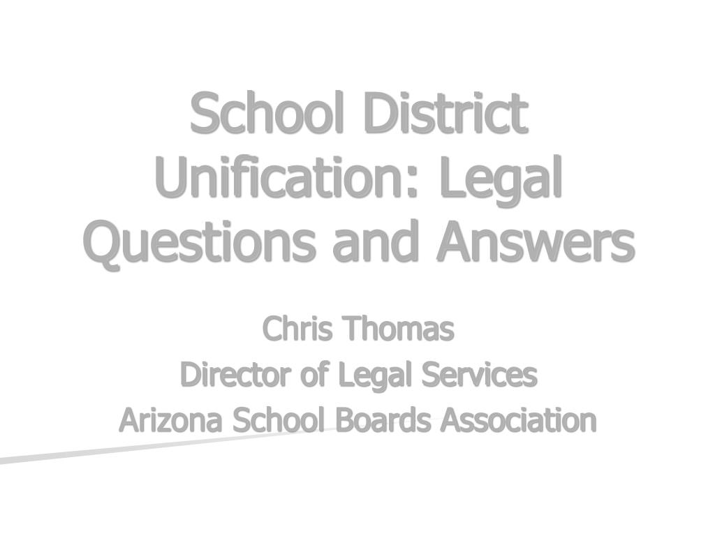 school district unification legal questions and answers l.