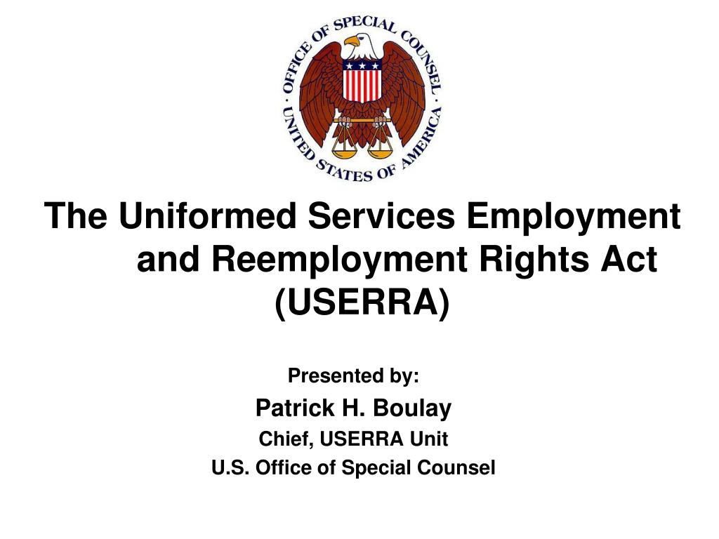 the uniformed services employment and reemployment rights act userra l.