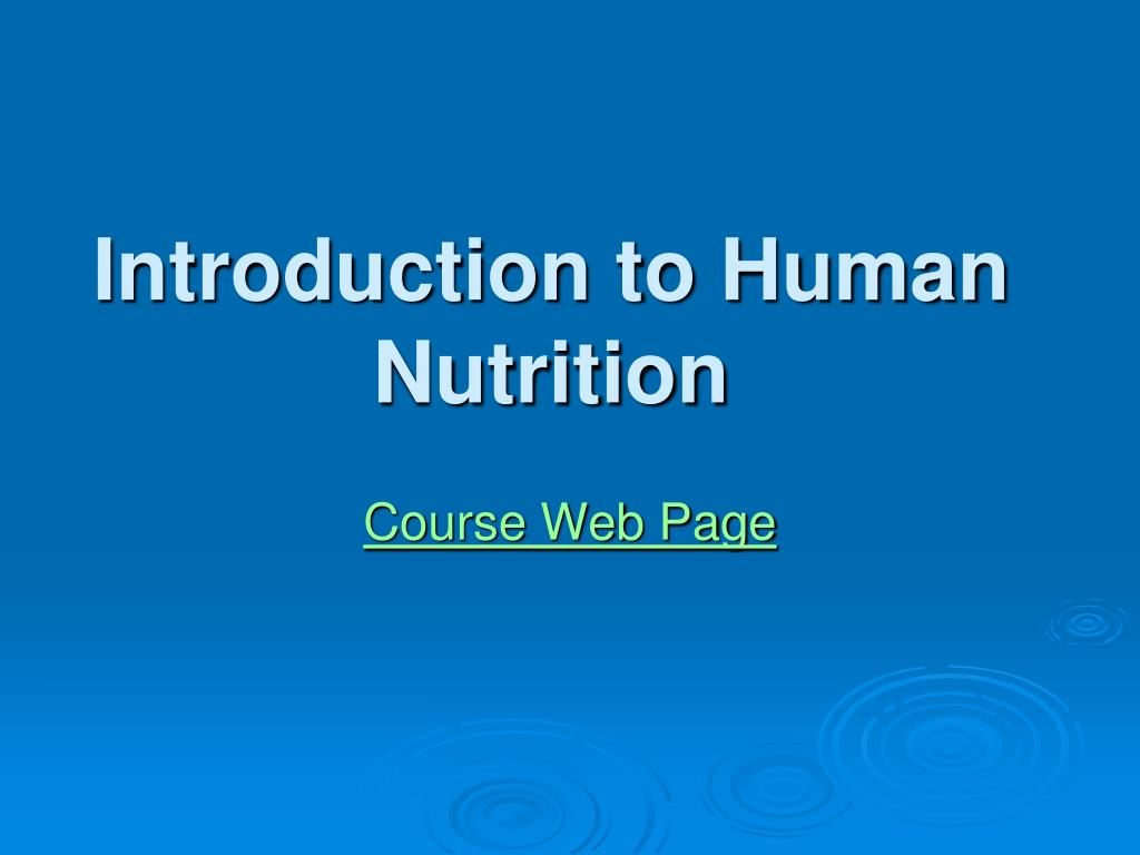 introduction to human nutrition l.