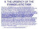 9 the urgency of the evangelistic task
