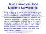 david barrett on good missions stewardship