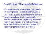 past fruitful successful missions