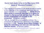 quote from justin long in the may june 2006 issue of missions frontiers