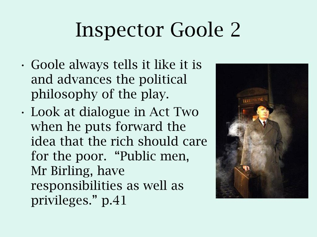 discuss the presentation of inspector goole Free essay: an inspector calls - how does priestley's presentation of the  inspector create dramatic tension in the play 'an inspector calls' question title.