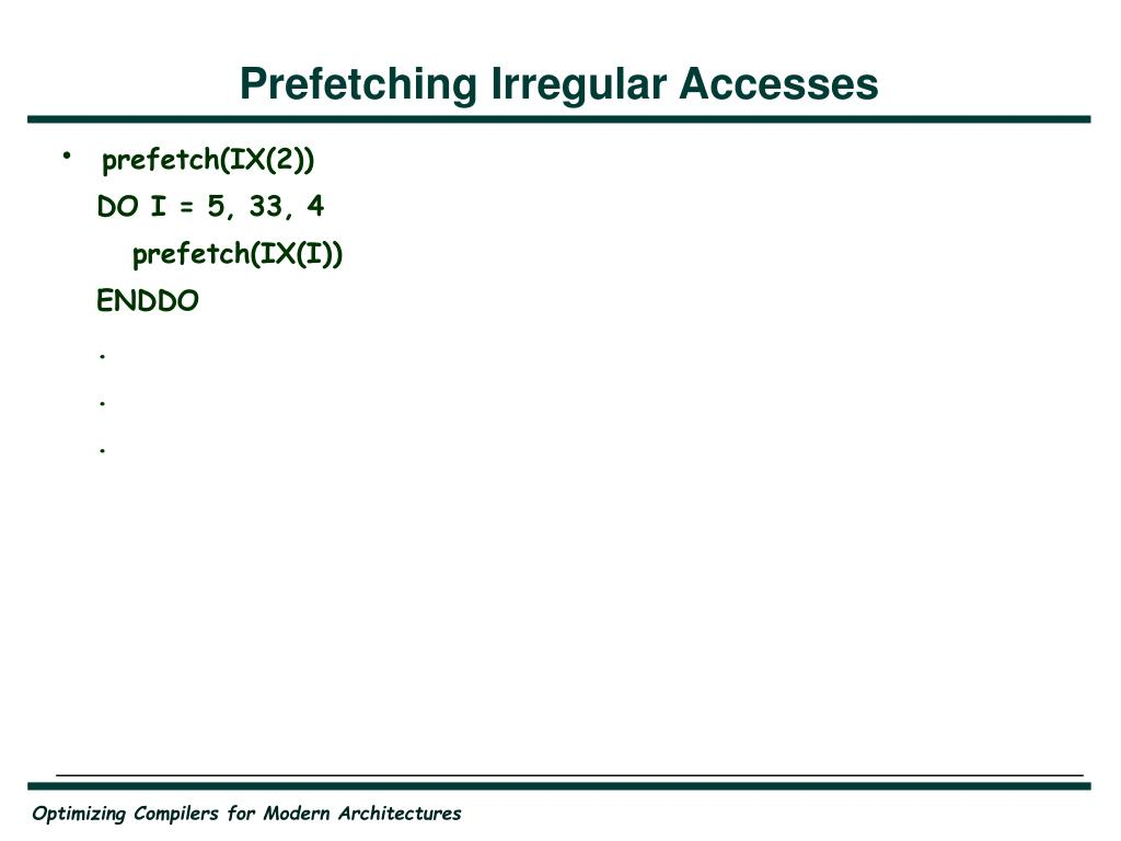Prefetching Irregular Accesses